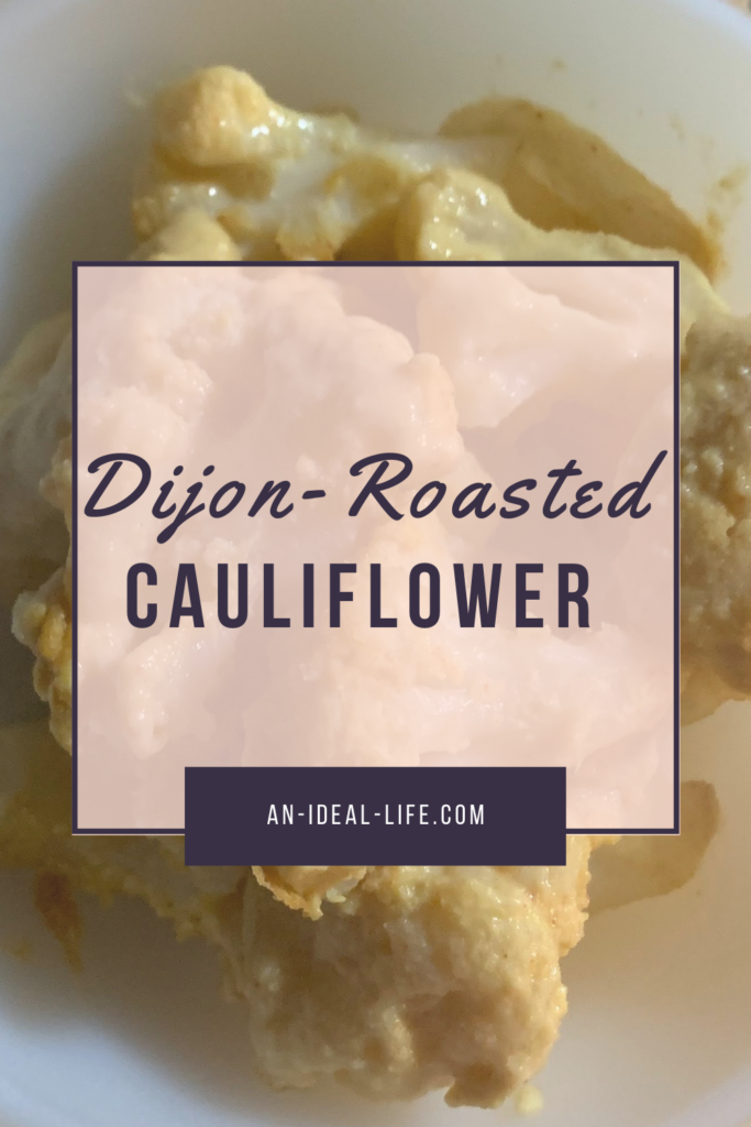 Dijon-Roasted Cauliflower