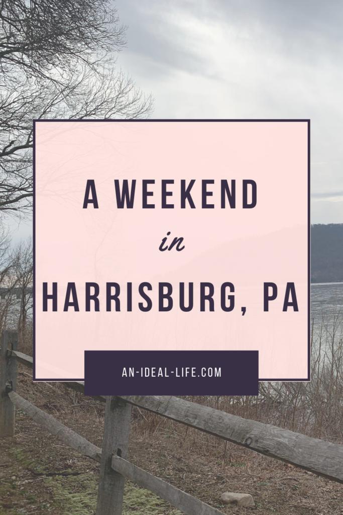 A Weekend in Harrisburg